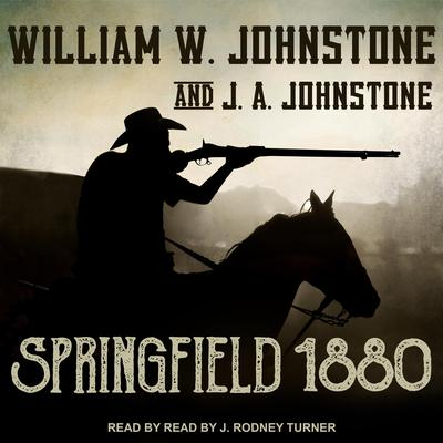 Springfield 1880 by William W. Johnstone audiobook