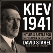 Kiev 1941 by  David Stahel audiobook