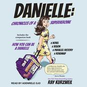 Danielle by  Ray Kurzweil audiobook