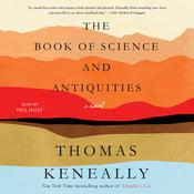 The Book of Science and Antiquities by  Thomas Keneally audiobook