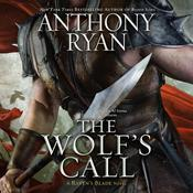 The Wolf's Call by  Anthony Ryan audiobook