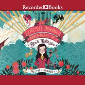 The Extremely Inconvenient Adventures of Bronte Mettlestone by  Jaclyn Moriarty audiobook