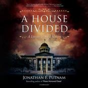 A House Divided by  Jonathan F. Putnam audiobook