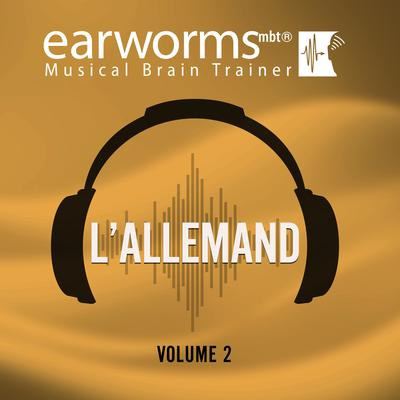 L'allemand, Vol. 2 by Earworms Learning audiobook