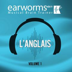 L'anglais, Vol. 1 by Earworms Learning audiobook