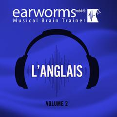 L'anglais, Vol. 2 by Earworms Learning audiobook