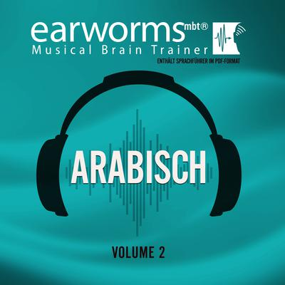 Arabisch, Vol. 2 by Earworms Learning audiobook
