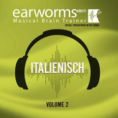 Italienisch, Vol. 2 by Earworms Learning audiobook