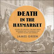 Death in the Haymarket by  James Green audiobook