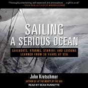 Sailing a Serious Ocean by  John Kretschmer audiobook
