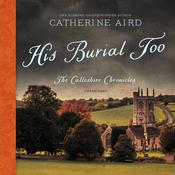 His Burial Too by  Catherine Aird audiobook
