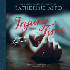Injury Time by Catherine Aird audiobook