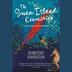 The Swan Island Connection by Dorothy Johnston audiobook