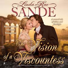 The Vision of a Viscountess by Linda Rae Sande audiobook