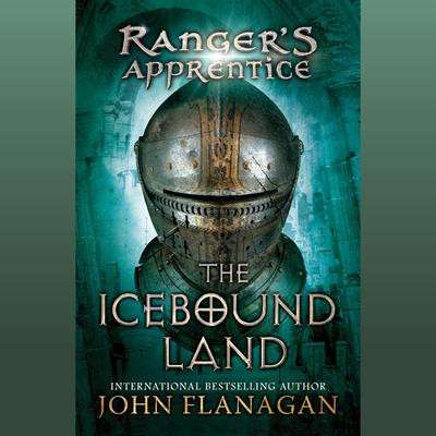 The Icebound Land by John Flanagan audiobook