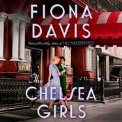 The Chelsea Girls by  Fiona Davis audiobook