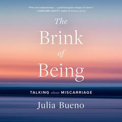 The Brink of Being by Julia Bueno audiobook