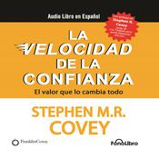 La Velocidad de la Confianza by  Stephen M. R. Covey audiobook