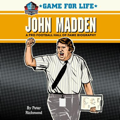 Game for Life: John Madden by Peter Richmond audiobook
