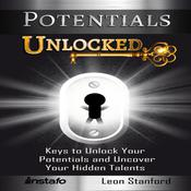 Potentials Unlocked by  Leon Stanford audiobook