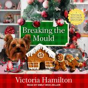 Breaking the Mould by  Victoria Hamilton audiobook