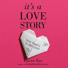 It's A Love Story by Lincee Ray audiobook