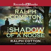 The Shadow of a Noose by  Ralph Compton audiobook