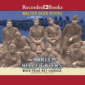 The Harlem Hellfighters by  Walter Dean Myers audiobook