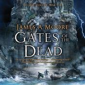 Gates of the Dead by  James A. Moore audiobook