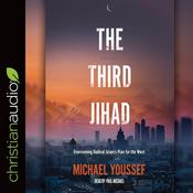 The Third Jihad by  Michael Youssef audiobook