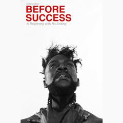 Before Success by K'bana Blaq audiobook
