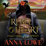 Rebel Heart by  Anna Lowe audiobook