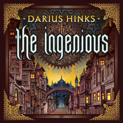 The Ingenious by Darius Hinks audiobook