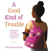 A Good Kind of Trouble by  Lisa Moore Ramée audiobook