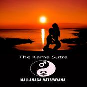 The Kama Sutra of Vatsyayana by  Mallanaga Vatsyayna audiobook