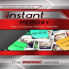 Instant Memory by The INSTANT-Series audiobook