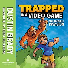 Trapped in a Video Game (Book 2) by Dustin Brady audiobook