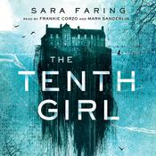 The Tenth Girl by  Sara Faring audiobook