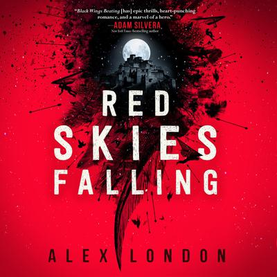 Red Skies Falling by Alex London audiobook