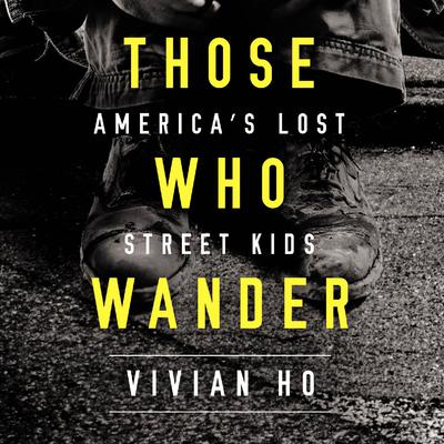 Those Who Wander by Vivian Ho audiobook