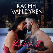 Kickin' It by  Rachel Van Dyken audiobook