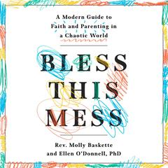 Bless This Mess by Molly Baskette audiobook
