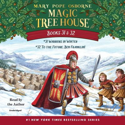 Magic Tree House: Books 31 & 32 by Mary Pope Osborne audiobook