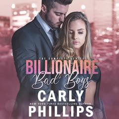 Billionaire Bad Boys Box Set by Carly Phillips audiobook