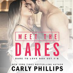 Meet the Dares by Carly Phillips audiobook