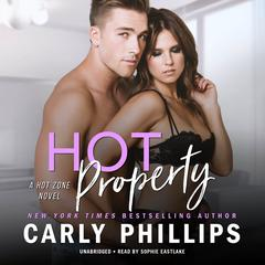 Hot Property by Carly Phillips audiobook
