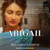 Abigail by  Jill Eileen Smith audiobook