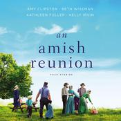 An Amish Reunion by  Kathleen Fuller audiobook