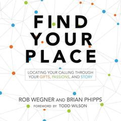 Find Your Place by Rob Wegner audiobook