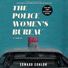 The Policewoman's Bureau by Edward Conlon audiobook